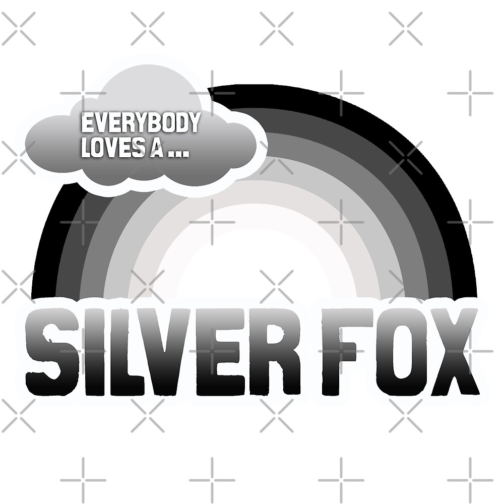 Everybody loves a Silver Fox by queeradise