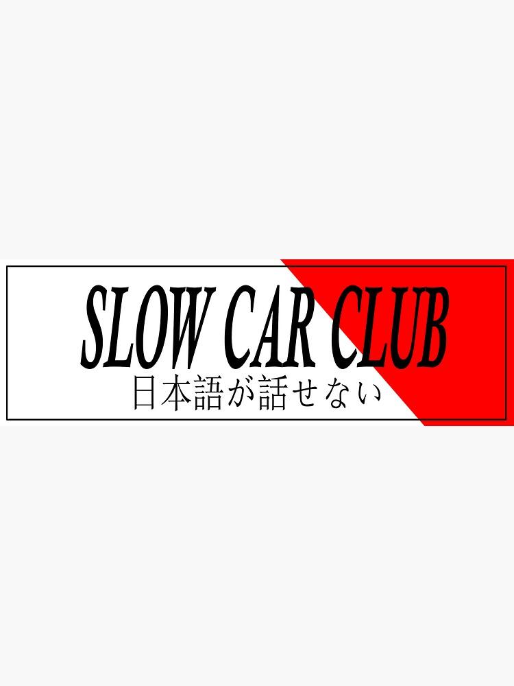 Car Slap - Slow Car Club by ikester921