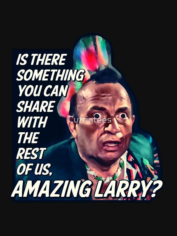 Amazing Larry - Pee Wee's Big Adventure  by Cuttintees