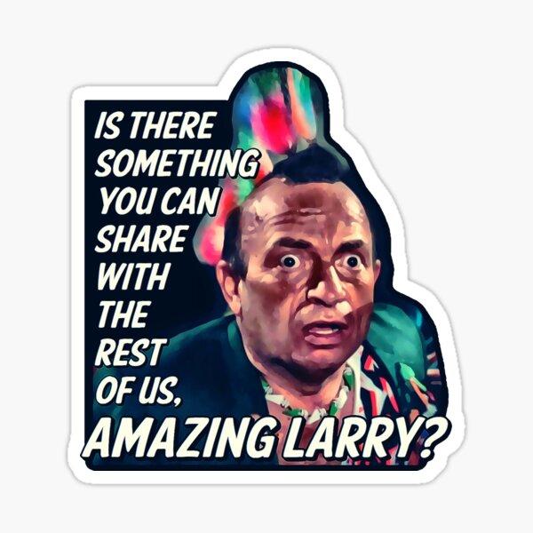 Amazing Larry - Pee Wee's Big Adventure  Sticker