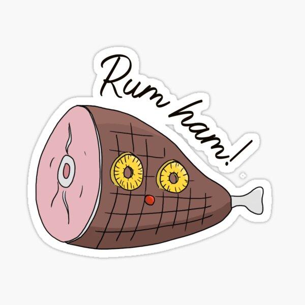 Rum ham - it's always sunny Sticker