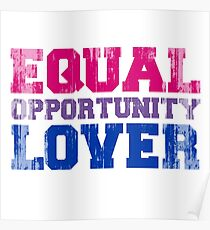 Equal Opportunity Lover Poster