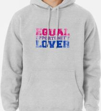 Equal Opportunity Lover Pullover Hoodie