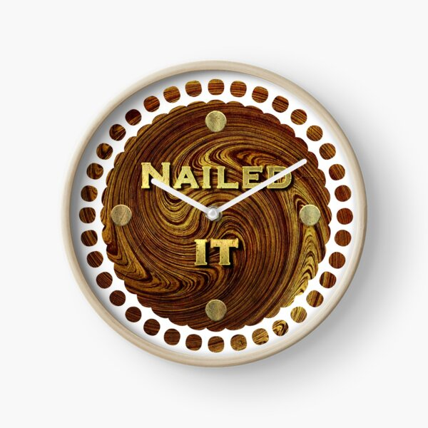 Nailed It Woodworker - Carpenter Print Clock
