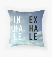 Inhale - Exhale Throw Pillow