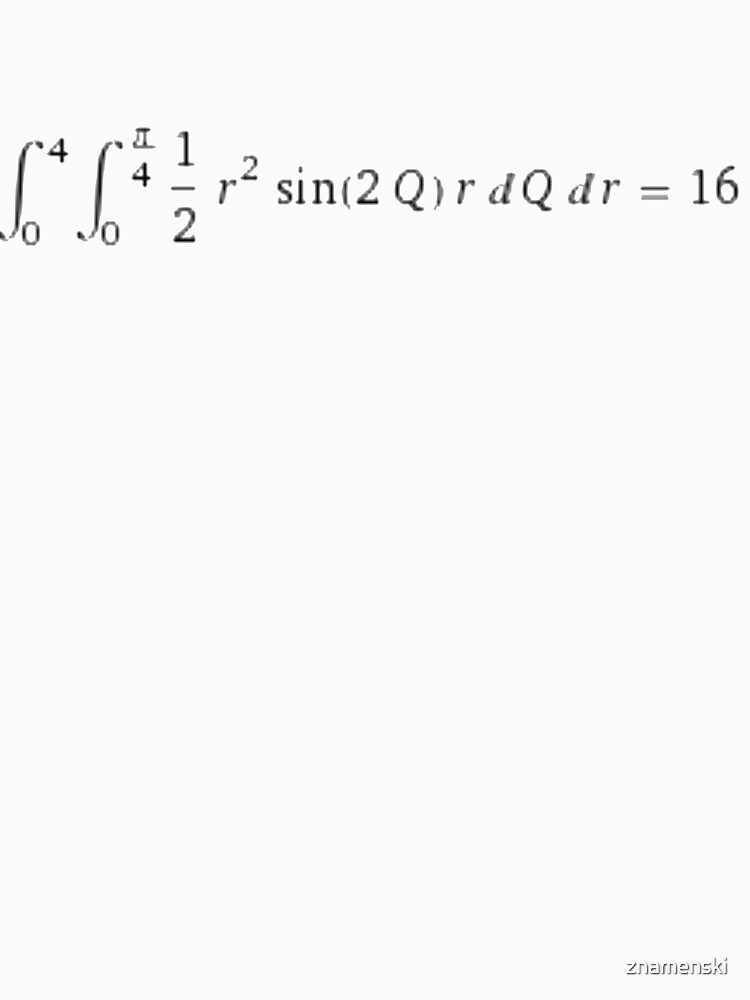 Definite integral for r from 0 to 4, for Q from 0 to pi/4 of r^2/2 *sin (2*Q)* r dQ dr by znamenski