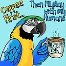 Coffee First Blue and Gold Macaw by Skye Elizabeth  Tranter