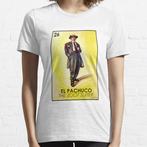 El Pachuco -The Zoot Suiter - Loteria Essential T-Shirt