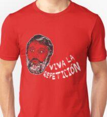 Slavoj Zizek : Viva la Repeticion !  Unisex T-Shirt