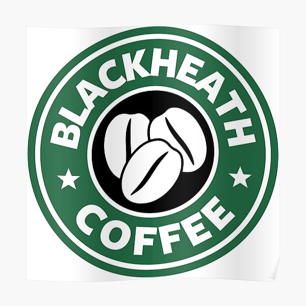 Blackheath Coffee Starbucks Poster