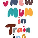 New mum by MarleyArt123