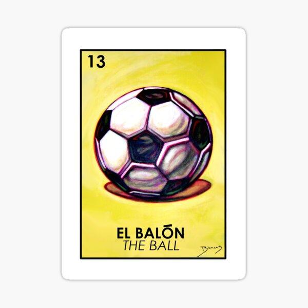 El Balon - The Ball - Loteria Sticker