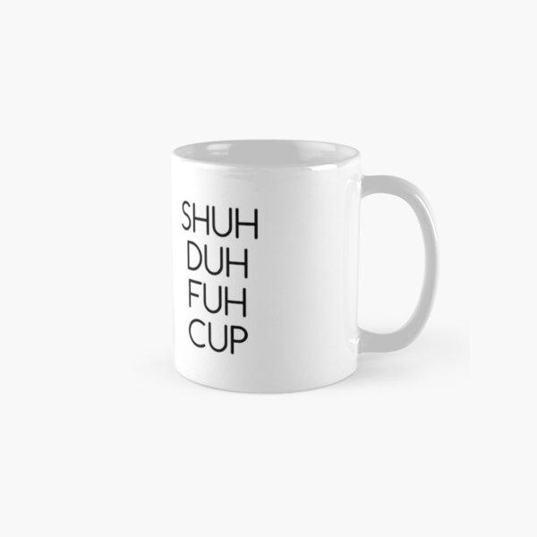 Shuh Duh Fuh Cup (Double) Mug classique