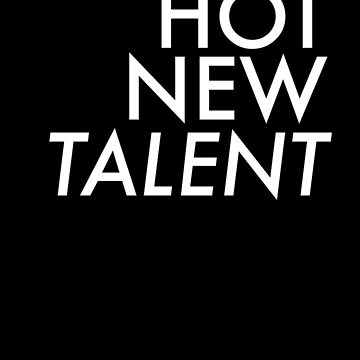 Hot New Talent by UlisesFarinas