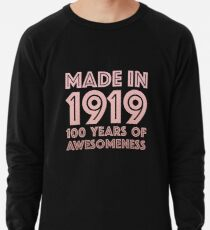 100th Birthday Gift Adult Age 100 Year Old Women Mom Grandma Lightweight Sweatshirt