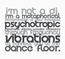 I'm Not A DJ