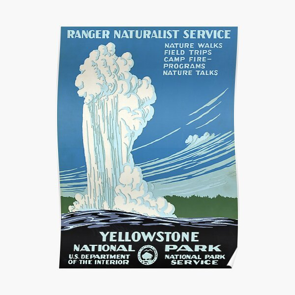 Ranger Naturalist Service Yellowstone Vintage Poster Restored Poster