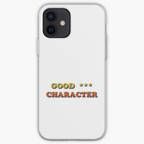 Good Character iPhone Soft Case