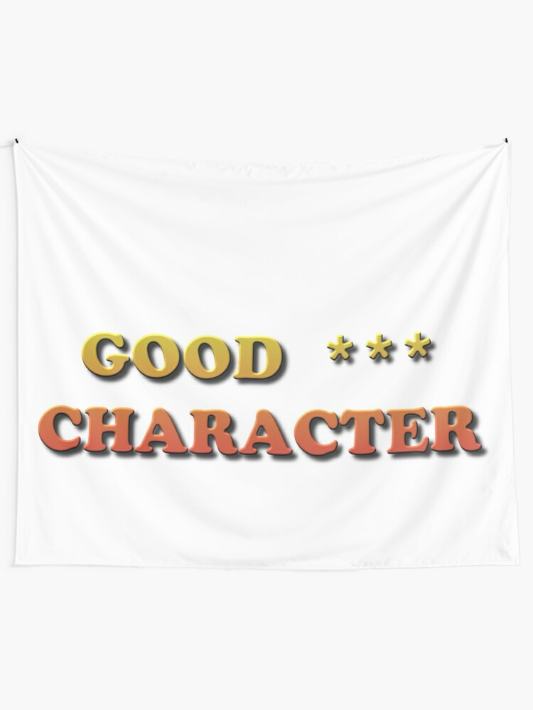 Alternate view of Good Character Tapestry