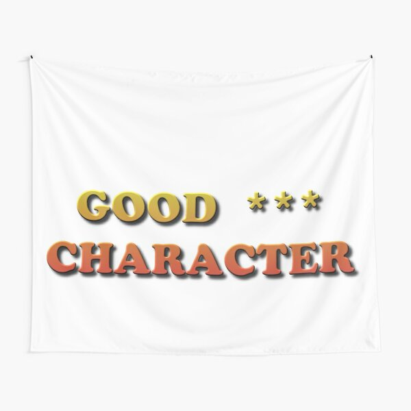Good Character Tapestry