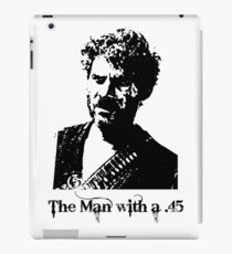 the man with a .45 iPad Case/Skin