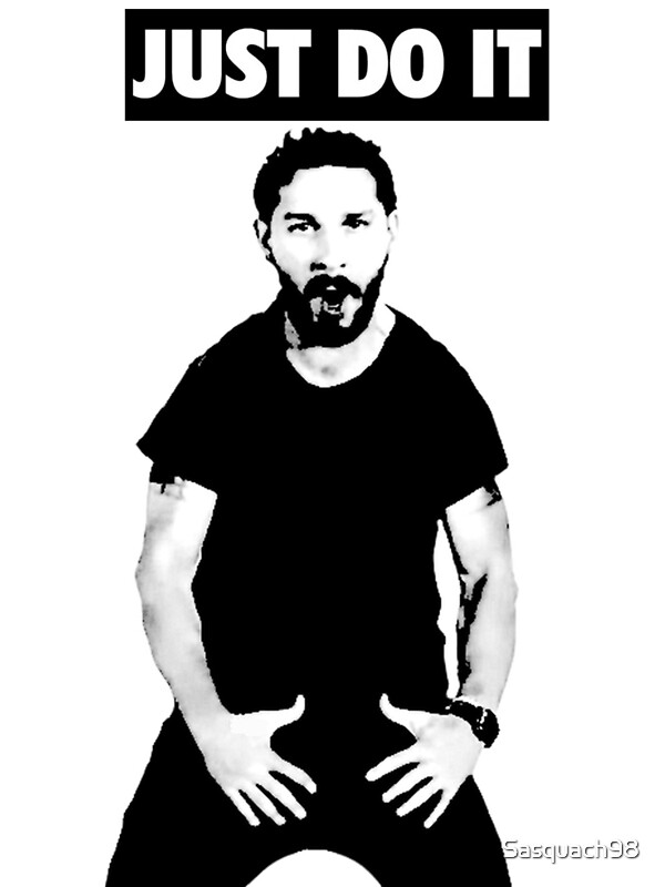"""Just Do It Wallpaper: """"Shia LaBeouf Just Do It"""" Photographic Prints By"""