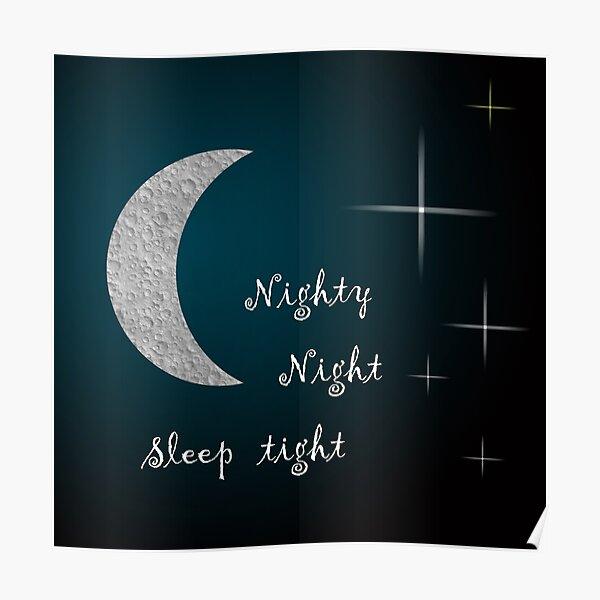 Nighty Night Sleep tight Poster