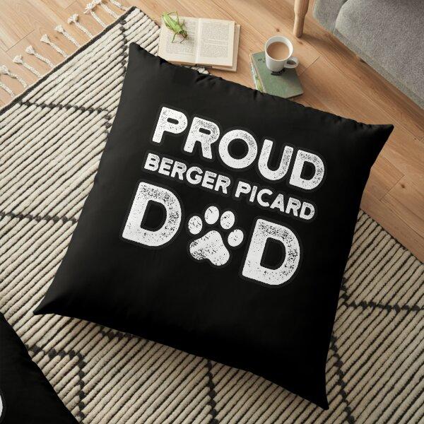 Berger Picard Dad, Proud Dog Papa Floor Pillow