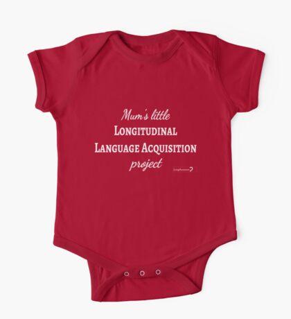 Mum's Little Longitudinal Language Acquisition Project (white text) - for baby linguists Kids Clothes