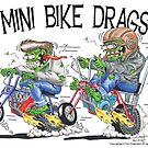 Mini Bike Maniac Drags 2 by minibikemaniac