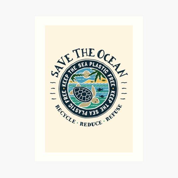 Save The Ocean Keep the Sea Plastic Free Turtle Scene Art Print