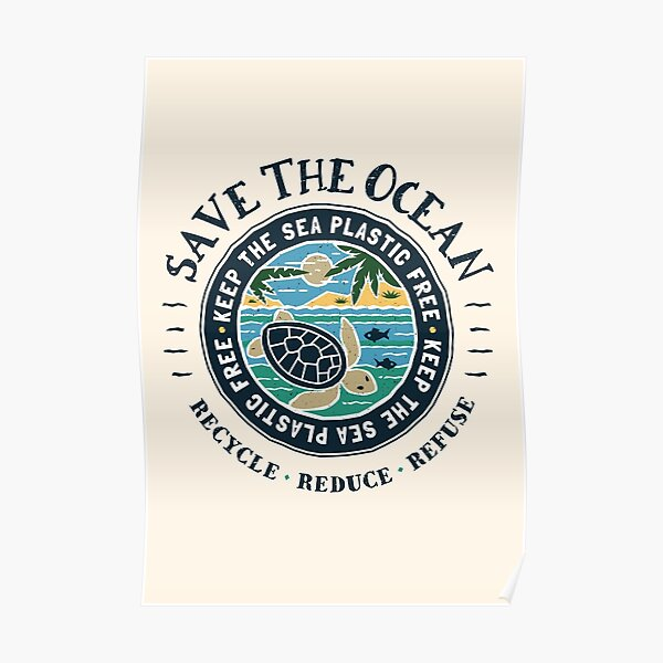 Save The Ocean Keep the Sea Plastic Free Turtle Scene Poster