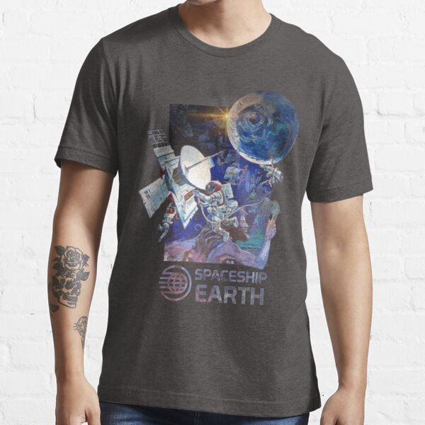 Our Spaceship Earth  Essential T-Shirt