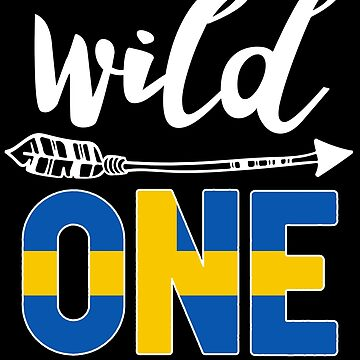 Sweden Wild One Birthday Outfit 1 Swedish Flag Sweden Pride Stockholm roots heritage or other city in your country or born in America you'll love it national citizen by bulletfast
