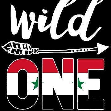 Syria Wild One Birthday Outfit 1 Syrian Flag Syria Pride Damascus roots heritage or other city in your country or born in America you'll love it national citizen by bulletfast