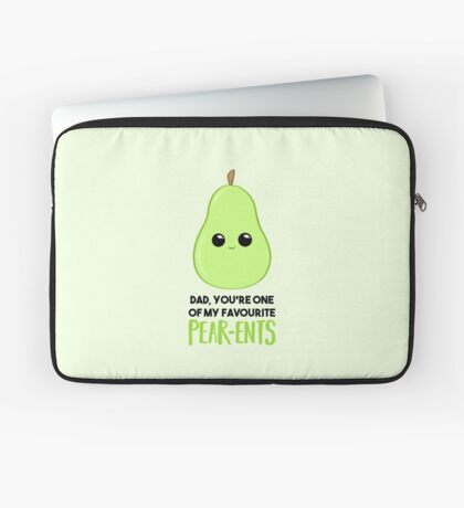 Fathers Day - Funny Card -  Pear Pun - Humour - Hilarious Laptop Sleeve