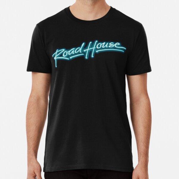 Road House Premium T-Shirt