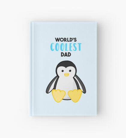 Penguin - World's Coolest Dad - Fathers Day Hardcover Journal