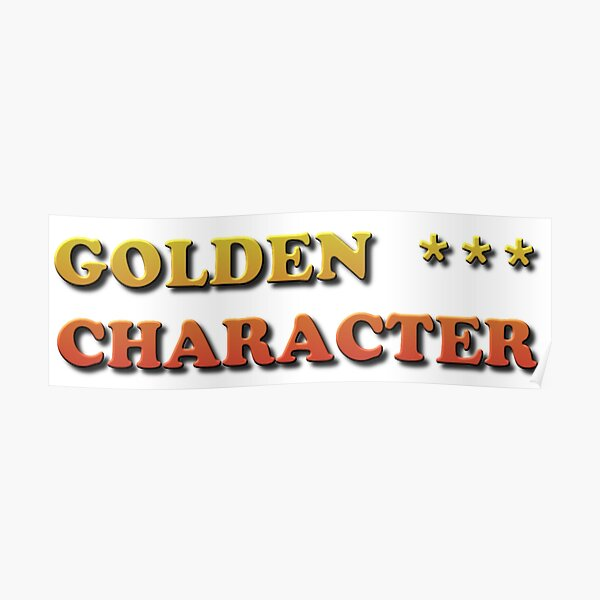 Golden Character Poster