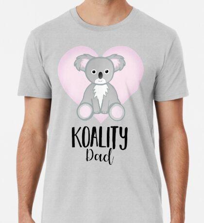 Koala Fathers Day - Dad - Daddy - Koality Premium T-Shirt