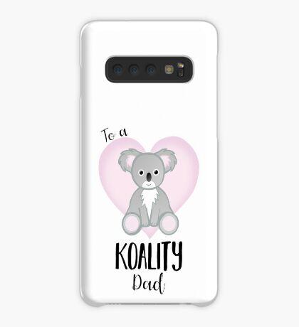 Koala Fathers Day - Dad - Daddy - Koality Case/Skin for Samsung Galaxy