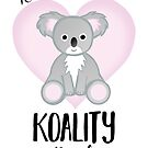 Koala Fathers Day - Dad - Daddy - Koality by JustTheBeginning-x (Tori)