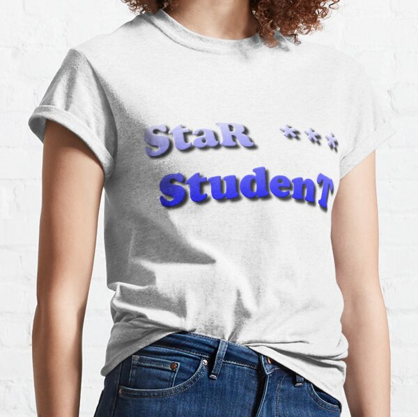 StaR StudenT Classic T-Shirt