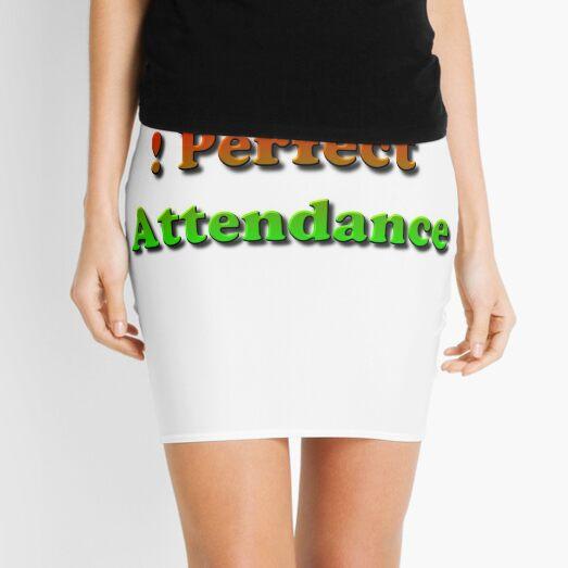 #Perfect #Attendance #PerfectAttendance #Education Mini Skirt