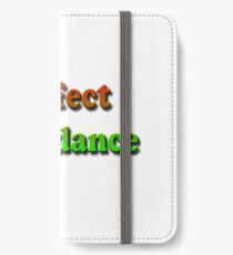 Perfect Attendance iPhone Wallet/Case/Skin