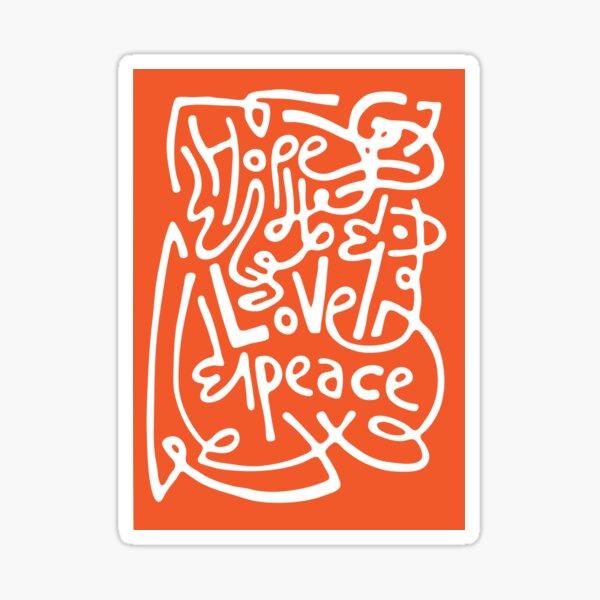 Hope, Love & Peace II Sticker