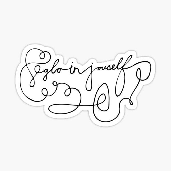 Glo in Jouself Sticker