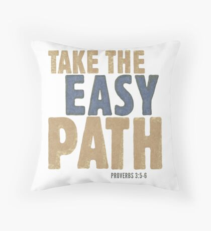 Take the easy path - Proverbs 3:5-6 Floor Pillow