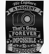 photography photographer t-shirt Poster