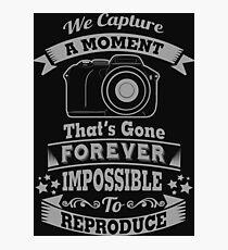 photography photographer t-shirt Photographic Print
